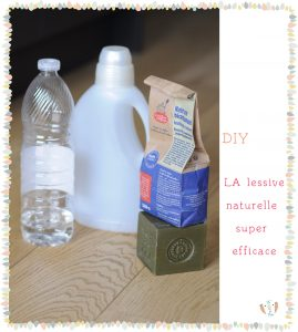 {DIY} LA lessive naturelle super efficace
